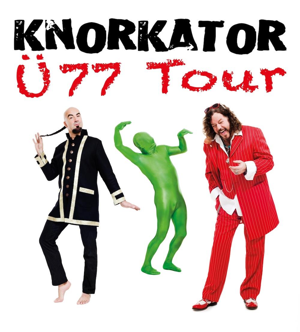 Knorkator - Ü77-Tour