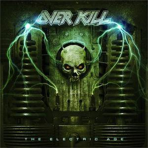 OVERKILL mit The Electric Age