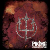 Prong mit Carved Into Stone