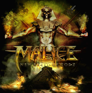 MALICE mit The New Breed Of Gods