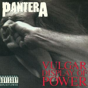 PANTERA mit Vulgar Display Of Power