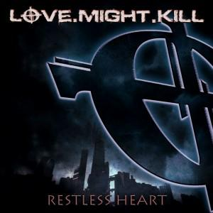 Love.Might.Kill - Restless Heart Cover