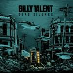 Billy Talent mit Dead Silence - Cover