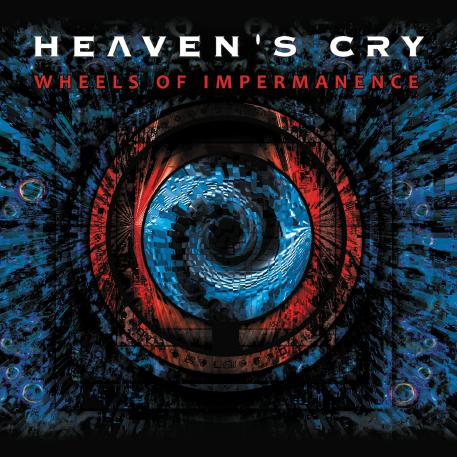 HEAVENS CRY mit Wheels of Impermanence