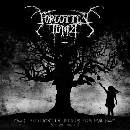 Forgotten Tomb - And Don't Deliver Us From Evil Cover