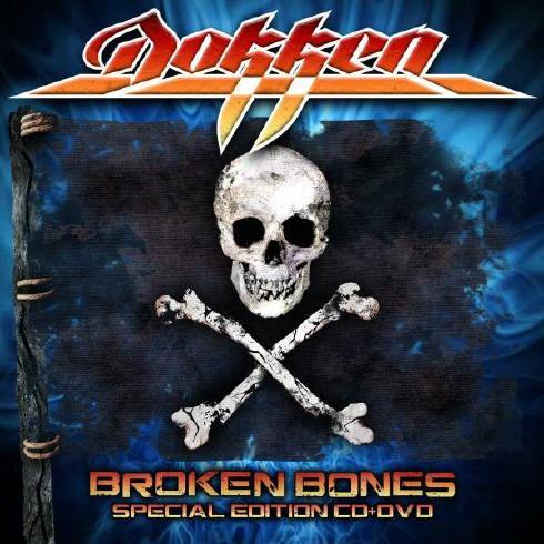 Dokken mit Broken Bones Cover
