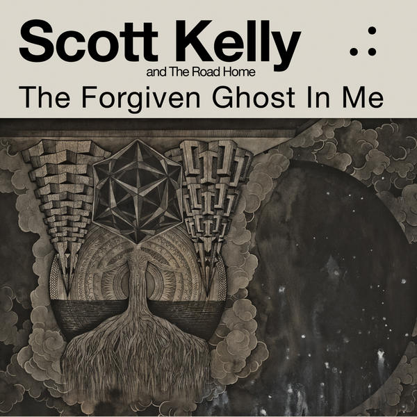 SCOTT KELLY AND THE ROAD HOME mit The Forgiven Ghost In Me Cover