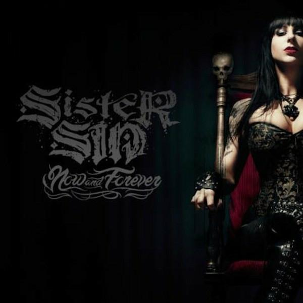 SISTER SIN mit Now And Forever Cover