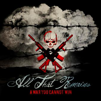 ALL THAT REMAINS mit A War You Cannot Win