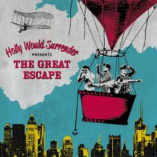 Holly Would Surrender - The Great Escape Cover