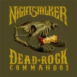 NIGHTSTALKER mit Dead Rock Commando Cover