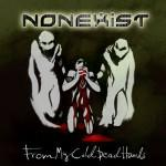Nonexist mit From my Cold Dead Hands Cover