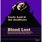 UNCLE ACID & THE DEADBEATS mit Blood Lust Cover