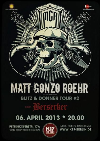 "Matt ""Gonzo"" Roehr – Blitz und Donner Tour II in Berlin"