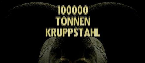 100000 TONNEN KRUPPSTAHL Bionic Testmensch