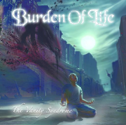 Burden Of Life veröffentlichen THE VANITY SYNDROME